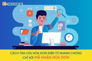Hướng dẫn tra cứu với mã nhận hóa đơn điện tử