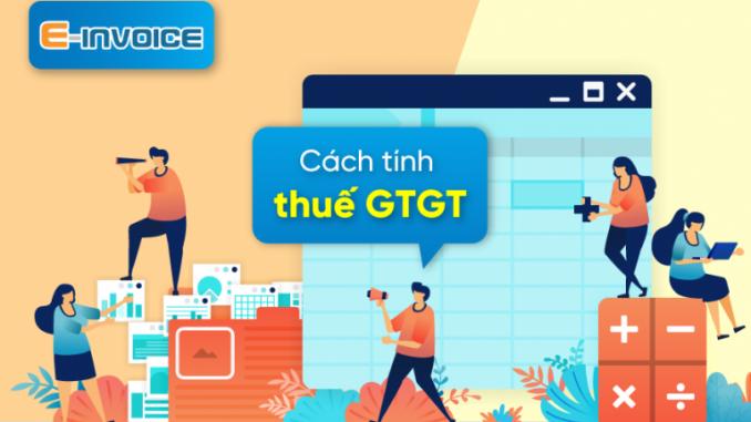 Một số lưu ý khi kê khai thuế GTGT